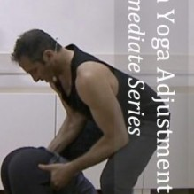 Ashtanga Yoga Adjustments Video: The Intermediate Series